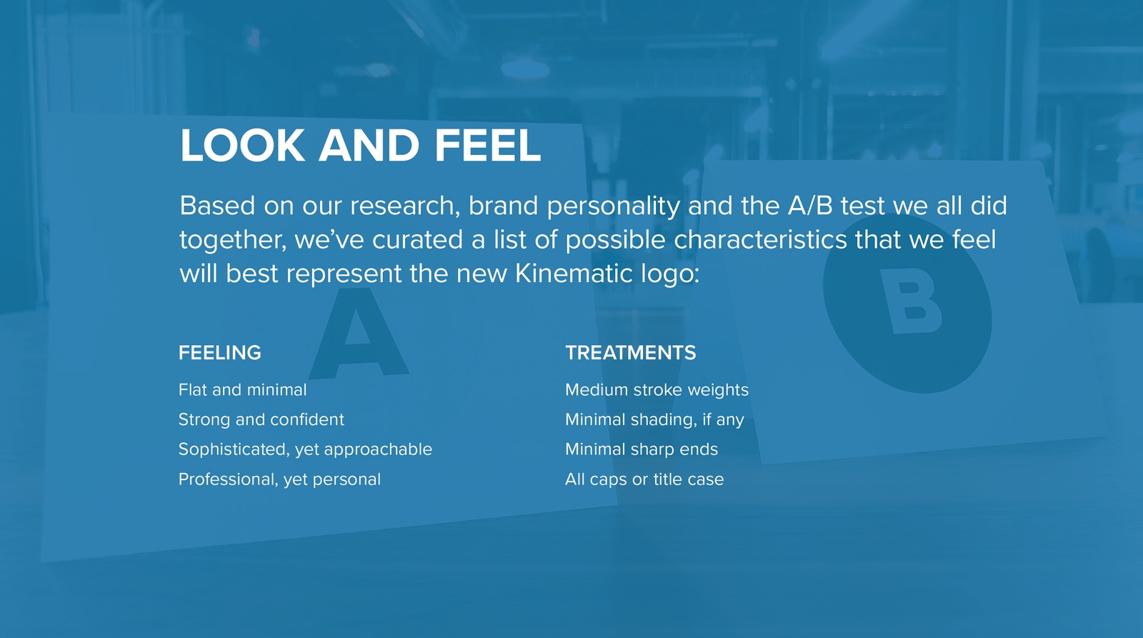 A slide describing the look and feel of the new brand
